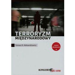 Terroryzm międzynarodowy - Wysyłka od 3,99 - porównuj ceny z wysyłką (opr. miękka)