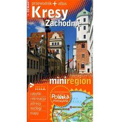 Miniregion. Kresy Zachodnie (opr. broszurowa)