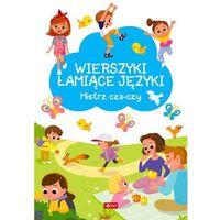 Książki dla dzieci, Wierszyki łamiące języki. mistrz cza-czy (opr. twarda)