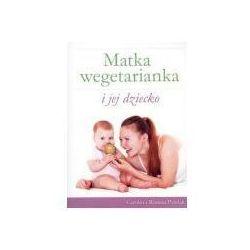 Matka wegetarianka i jej dziecko (opr. broszurowa)