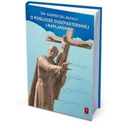 O posłudze. Fragmenty listów św. Kaspra (opr. miękka)