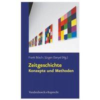 Pozostałe książki, Zeitgeschichte - Konzepte und Methoden Bösch, Frank