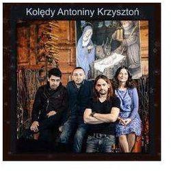 Antonina Krzysztoń - Kolędy Antoniny Krzysztoń