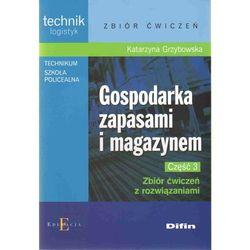 Gospodarka zapasami i magazynem Część 3 Zbiór ćwiczeń z rozwiązaniami (opr. miękka)
