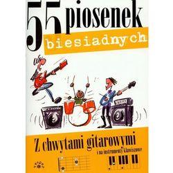 55 piosenek biesiadnych - Praca zbiorowa (opr. miękka)