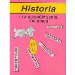 Historia dla uczniów szkół średnich (opr. miękka)