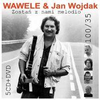 Pozostała muzyka rozrywkowa, Zostań Z Nami Melodio - Wawele & Jan Wojdak (Płyta CD)