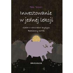 Inwestowanie w jednej lekcji - Mark Skousen