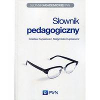 Słowniki, encyklopedie, Słownik pedagogiczny - Kupisiewicz Czesław, Kupisiewicz Małgorzata (opr. miękka)