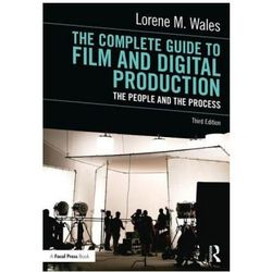 Complete Guide to Film and Digital Production