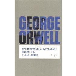 Spisovatelé a leviatan: Eseje IV. (1947-1949) George Orwell
