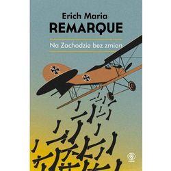 Na Zachodzie Bez Zmian Wyd. 3 - Erich Maria Remarque (opr. broszurowa)