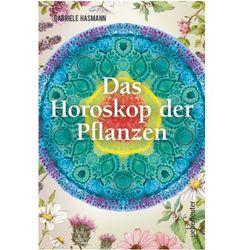 Das Horoskop der Pflanzen Hasmann, Gabriele