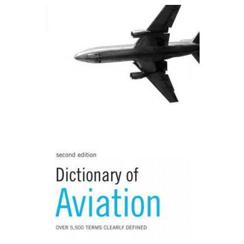 Biblioteka biznesu, Dictionary of Aviation (opr. miękka)