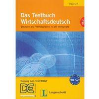 Książki do nauki języka, Das Testbuch WirtschaftsdeutschNeu z płytą CD (opr. miękka)