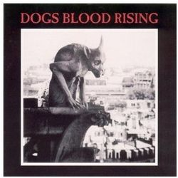 Current 93 - Dogs Blood Rising