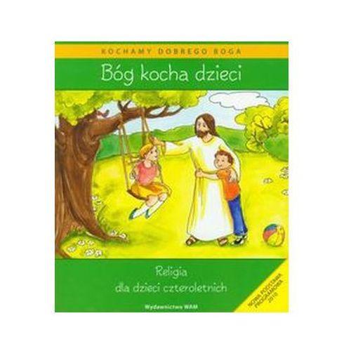 Filmy religijne i teologiczne, Bóg kocha dzieci + CD Religia dla dzieci czteroletnich Kubik Władysław