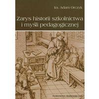 Pedagogika, Zarys historii szkolnictwa i myśli pedagogicznej (opr. broszurowa)