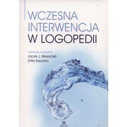 Wczesna interwencja w logopedii (opr. miękka)