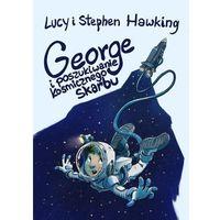 Książki dla dzieci, George i poszukiwanie kosmicznego skarbu wyd. 2 (opr. twarda)