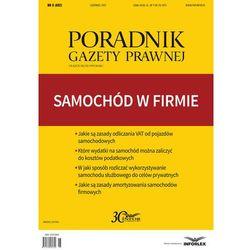 Samochód w firmie Poradnik Gazety Prawnej 6/2017 (opr. miękka)