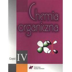 Chemia organiczna część IV (opr. miękka)