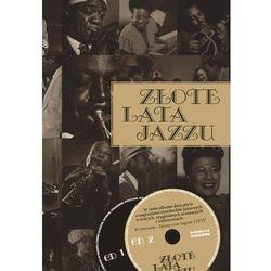 Złote lata jazzu - Wysyłka od 3,99 - porównuj ceny z wysyłką (opr. twarda)