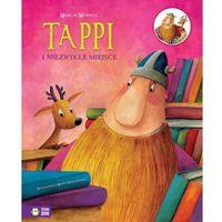 Książki dla dzieci, Tappi i niezwykłe miejsce (opr. twarda)
