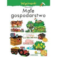 Książki dla dzieci, Wycinanki - małe gospodarstwo - zbigniew dobosz (opr. broszurowa)