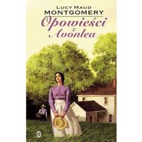Książki dla dzieci, Opowieści z Avonlea - Lucy Maud Montgomery (opr. twarda)