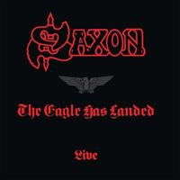 Pozostała muzyka rozrywkowa, THE EAGLE HAS LANDED (LIVE - 1999 REMASTER) - Saxon (Płyta winylowa)