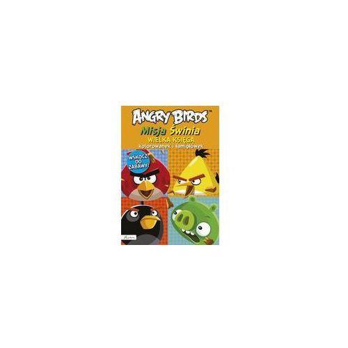 Kolorowanki, Angry Birds. Misja Świnia. Wielka księga kolorowanek i łamigłówek