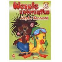 Książki dla dzieci, Wesołe zwierzątka. Jeżyk i Kaczorek. - Praca zbiorowa (opr. broszurowa)