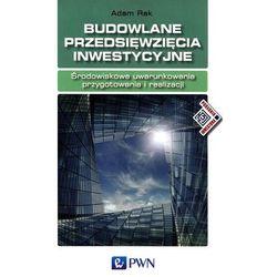 Budowlane przedsięwzięcia inwestycyjne (opr. miękka)