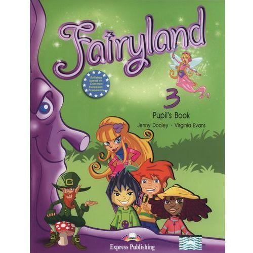 Książki do nauki języka, Fairyland 3 Pupil's Book + eBook (opr. miękka)