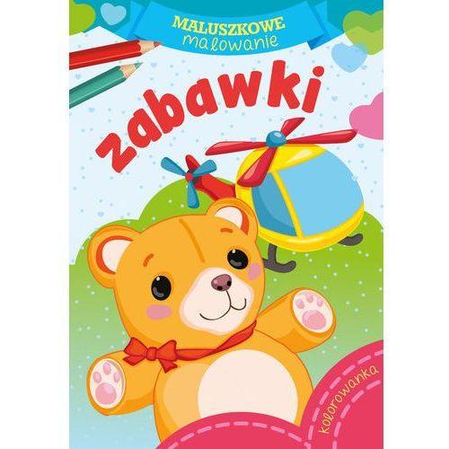 Książki dla dzieci, Maluszkowe malowanie. Zabawki (opr. miękka)