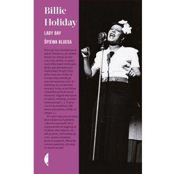 Lady Day śpiewa bluesa - Billie Holiday (opr. twarda)