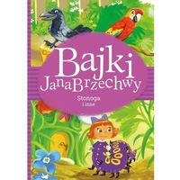 Książki dla dzieci, Bajki Jana Brzechwy. Stonoga i inne (opr. twarda)
