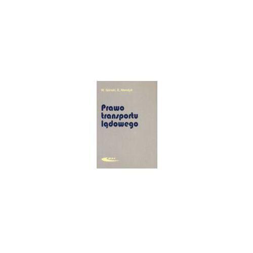 Książki o motoryzacji, Prawo transportu lądowego - Górski W., Mendyk E. - Dostawa Gratis, szczegóły zobacz w sklepie (opr. broszurowa)