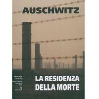 Albumy, Auschwitz. La residenza della morte (wersja hiszp.) (opr. twarda)