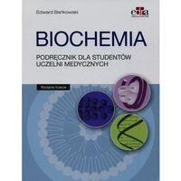 Książki o zdrowiu, medycynie i urodzie, Biochemia Podręcznik dla studentów uczelni medycznych Wydanie 2016 (opr. broszurowa)