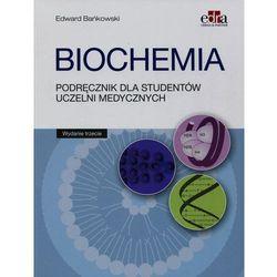 Biochemia Podręcznik dla studentów uczelni medycznych Wydanie 2016 (opr. broszurowa)