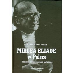 Mircea Eliade w Polsce (opr. twarda)