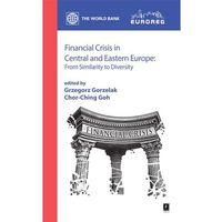 Biblioteka biznesu, Financial Crisis in Central and Eastern Europe (opr. miękka)