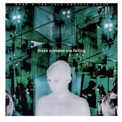These Systems Are Failing (CD) - Moby And The Void Pacific Choir