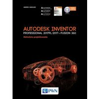 Informatyka, Autodesk Inventor Professional 2017PL / 2017+ / Fusion 360. - Andrzej Jaskulski (opr. miękka)
