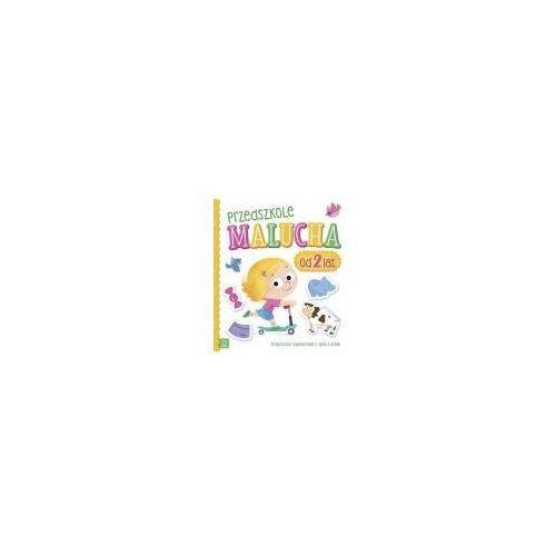 Książki dla dzieci, Przedszkole malucha od 2 lat (opr. miękka)