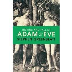 The Rise and Fall of Adam and Eve - Stephen Greenblatt DARMOWA DOSTAWA KIOSK RUCHU (opr. twarda)