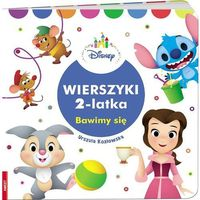 Książki dla dzieci, Disney Wierszyki 2 latka Bawimy się (opr. twarda)