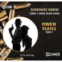Książki kryminalne, sensacyjne i przygodowe, Owen Yeates T.1 Ludzie z tamtej.. Audiobook
